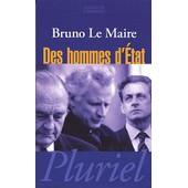 Des Hommes D'etat de Bruno Le Maire