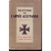 Histoire De L Armee Allemande De La Reichswerh A L Armee Nationale 1918-1939 de Benoist Mechin Benoist Mechin