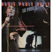 En Public (Bruxelles Et Tournai) - Je Reve, Wolfgang, L'oeuf, La Louisiane, L'alibi, L'am�rique C'est �a, Souci, Compi�gne, Comme Les Princes Travestis, Mon Nez, Celui, J'ai La Cl�, Le Menu... - Belle, Marie Paule