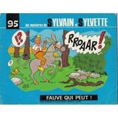 Sylvain Et Sylvette: Fauve Qui Peut ;No:95 de Dubois, d'apr�s M.Cuvellier, Claude