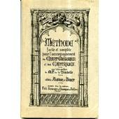 M�thode Facile Et Compl�te Pour L'accompagnement Du Chant Gr�gorien Et Des Cantiques de Aumon et Biret, abb�s