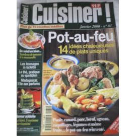 Cuisiner! N� 81 : Pot-Au-Feu : 14 Id�es Chaleureuses De Plats Uniques