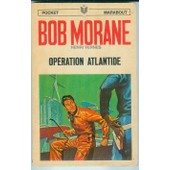 Bob Morane - 14 - Operation Atlantide - 1006 de Henri Vernes
