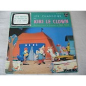 Les Chansons De Kiri Le Clown (Trotte, Trotte / Clip Clop Hop / Circus Parade / Le Plus Beau R�ve) - Fred Freed