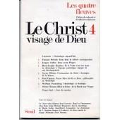 N�4 Le Christ, Visage De Dieu de Collectif,