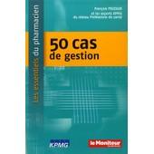 50 Cas De Gestion de Fran�ois Pouzaud