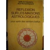 R�flexion Sur Les Maisons Astrologiques - Pour Sortir Des Sentiers Battus de Gravelaine, Jo�lle de