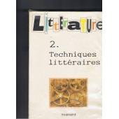 Litterature-2. Techniques Litt de Christian Biet