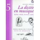 La Dict�e En Musique Milieu 2�me Cycle Vol 5