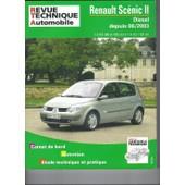Renault Sc�nic Ii - Carnet De Bord, Entretien, �tude Technique Et Pratique