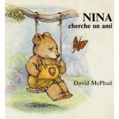 Nina Cherche Un Ami de David Mcphail