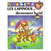 Les Lapinous D�couvrent Le Ciel de sylvie rainaud