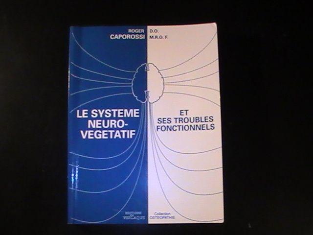 Le système neuro-végétatif et ses troubles fonctionnels - Verlaque - 01/11/1995