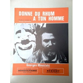 "Partition ""Donne du rhum à ton homme"" (Georges Moustaki)"