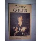 Florence Gould - Une Am�ricaine � Paris de Cornut Gentille