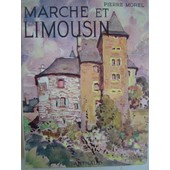 Marche Et Limousin de pierre morel