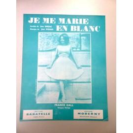 "Partition ""Je me marie en blanc"" (France Gall)"