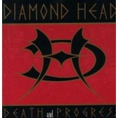 Death & Progress - Diamond Head