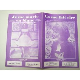 """Partition """"Ca me fait rire / Je me marie en blanc"""" (France Gall)"""