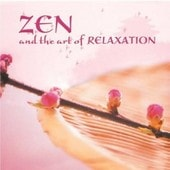 Zen And The Art Of Relaxation -