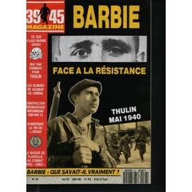 39 45 Magazine N� 67 : Barbie Face A La R�sistance