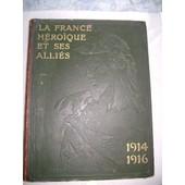 La France H�roique Et Ses Alli�s, Tome 1 de LEAHU, LUIZA