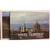 Vivre Florence Et La Toscane de Fulvio Roiter