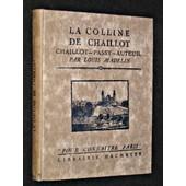 La Colline De Chaillot (Chaillot - Passy - Auteuil) de Louis Madelin