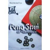 Feng Shui Et Destin�e de LO, Raymond