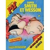 Pif N� 748 : Super Smith Et Wesson