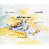 M�diterran�e : 250 Millions D'ann�es D'�volution de Jean Marie Gassend