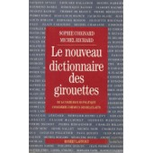 Le Nouveau Dictionnaire Des Girouettes de Sophie Coignard