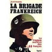 La Brigade Frankreich de jean mabire