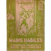 Mains Habiles, Travaux Manuel De Plein Air de Boekholt A.