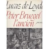 Lucas Van Leyden. Peter Bruegel L'ancien. Gravures. Oeuvre Complet de lucas de leyde bruegel lavalleye jacques