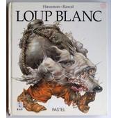Loup Blanc de Rascal