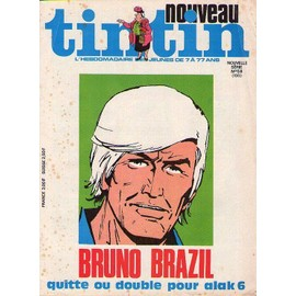 Nouveau Tintin N� 58 : Bruno Brazil Quitte Ou Double Pour Alak 6