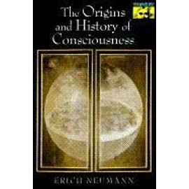 The Origins and History of Consciousness (Bollingen Series, Band 110)