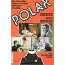 Collectif : Polar N� 18 : Dossier : John Buchan. Nouvelle In�dite (Revue) - Livres et BD d'occasion - Achat et vente