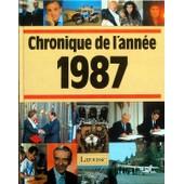 Chronique De L'ann�e 1987 de Collectif