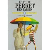 Le Petit Perret Des Fables - Tome 2 de Pierre Perret