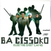 Ba Cissoko Electric Griot Land