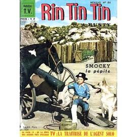 Rintintin & Rusty - 1ere S�rie - Vedettes Tv N� 86 : Smocky La P�pite