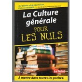La Culture G�n�rale Pour Les Nuls de florence braunstein