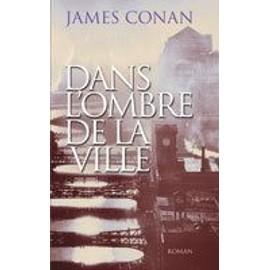 Dans l'ombre de la ville - Conan, James