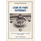 Guide Du Paris �sot�rique de Dominique Setzepfandt