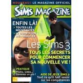 Les Sims Magazine N� 12 : Les Sims 3 Tous Les Secrets Pour Commencer Une Nouvelle Vie