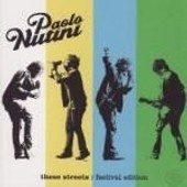 These Streets (Festival Edition 2cd) - Paolo Nutini
