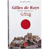Gilles De Rays, L'homme De La D�mesure de Rouill�, Joseph