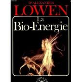 La Bio-�nergie de Alexander Lowen